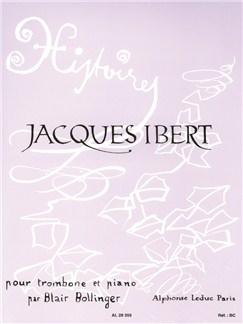 Jacques Ibert: Histoires (Trombone/Piano) (Bollinger) Books | Trombone, Piano Accompaniment
