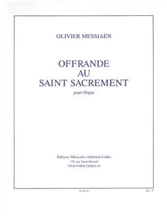 Olivier Messiaen: Offrande Au Saint Sacrement Pour Orgue Books | Organ