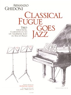 Armando Ghidoni: Classical Fugue Goes Jazz (Score/Parts) Books | Flute, Clarinet, Piano Accompaniment