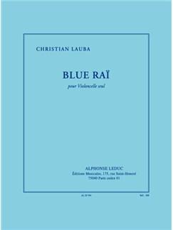 Lauba: Blue Raï (19') Pour Violoncelle Seul Buch | Cello