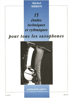 Michel Mériot: 15 Études Techniques Et Rythmiques (Saxophone) Libro | Saxofón