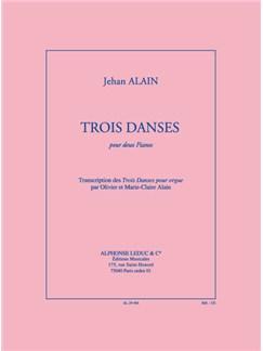Alain J: Trois Danses (Transcription O. & M.-Claire Alain) Books |
