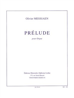 Olivier Messiaen: Prélude For Organ Books | Organ