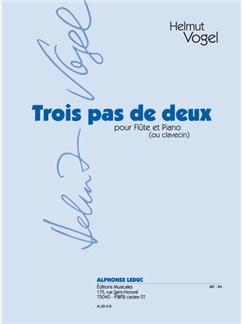 Vogel: Trois Pas De Deux Pour Flute Et Piano (Ou Clavecin) Books | Flute