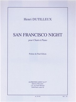 Henri Dutilleux: San Francisco Night (Voice/Piano) Books | Voice, Piano Accompaniment