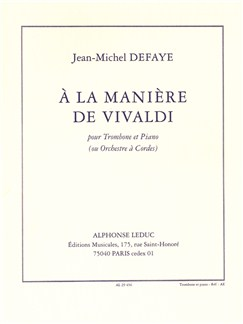 Jean-Michel Defaye: A La Manière De Vivaldi (Trombone/Piano) Books | Trombone, Piano Accompaniment