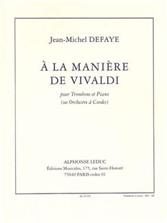 Jean Michel Defaye: A La Manière De Vivaldi (Trombone & Piano) Books | Trombone