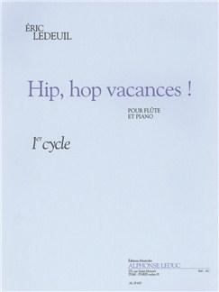 Eric Ledeuil: Hip, Hop Vacances! (Flute/Piano) Books | Flute, Piano Accompaniment