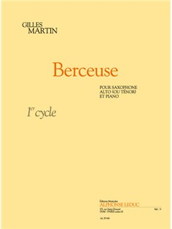 Gilles Martin: Berceuse (Alto or Tenor Saxophone/Piano) Books | Alto Saxophone, Tenor Saxophone, Piano Accompaniment
