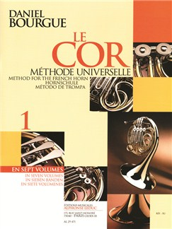 Daniel Bourgue: Le Cor Méthode Universelle - Vol.1 (Cor) Livre | Cor