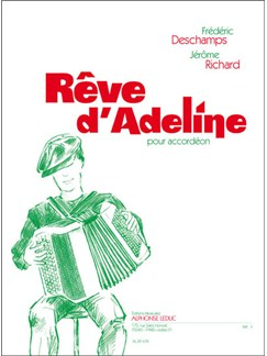 Deschamps: Rêve D'adeline Buch | Akkordeon
