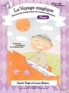 Le Voyage Magique - Cahier 2B Piano - Explorateur (avec CD) Livre | Piano
