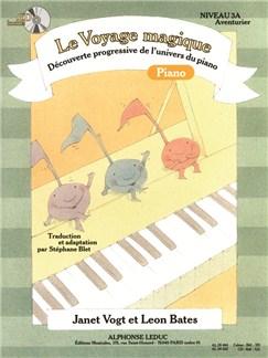 Bates: Le Voyage Magique (Traduction Et Adaptation Par Stéphane Blet) Niveau 3a – Aventurier / Cahier De Piano (Cahier Et Cd Vendus Ensemble) Libro | Piano