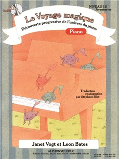 Le Voyage Magique - Cahier 3B Piano - Aventurier (avec CD) Livre | Piano