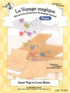 Vogt/Bates: Le Voyage Magique Niveau 4 – Voyageur (Book/CD) Libro | Piano