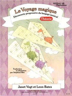 Bates: Le Voyage Magique (Traduction Et Adaptation Par Stéphane Blet) Niveau 2b – Explorateur / Théorie Books | Piano
