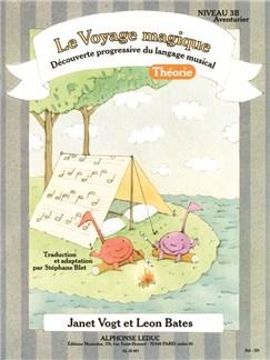 Bates: Le voyage magique (traduction et adaptation par Stéphane Blet) niveau 3b – aventurier / théorie Books | Piano
