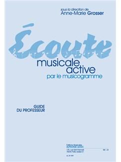 Grosser: Écoute musicale active par le musicogramme guide du professeur Books | Theory Books and Papers
