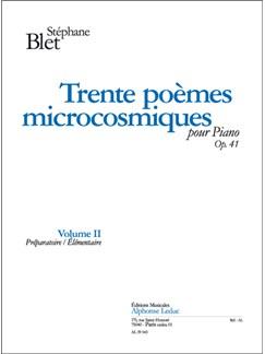 Blet: Trente Poèmes Microcosmiques, Op. 41 Volume Ii  (Préparatoire/Élémentaire) Books | Piano