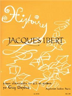 Jacques Ibert: Histoires, 8 Pièces (Clarinette & Piano) Livre | Clarinette