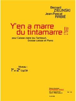 Rabie: Y'en A Marre Du Tintamarre !!! (Cycles 1 Et 2) Trois Pièces Pour Caisse Claire (Ou Tambour), Grosse Caisse Et Piano Books | Percussion