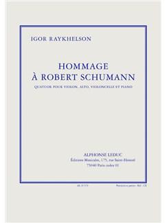 Raykhelson: Hommage À Robert Schumann  (En Sol# Mineur) Quatuor Pour Violon, Alto, Violoncelle Et Piano (Partition Et Parties) Books  
