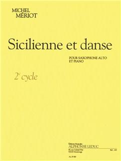 Michel Meriot: Sicilienne Et Danse (Alto Saxophone/Piano) Books | Alto Saxophone, Piano Accompaniment