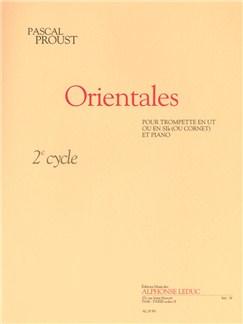 Proust: Orientales (cycle 2) pour trompette en ut ou en si b (ou cornet) et Piano Livre | Trompette