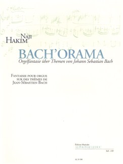 Naji Hakim: Bach'orama Fantaisie Pour Orgue Sur Les Themes De J.S. Bach Books | Organ