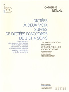 Brière: Dictées à deux voix suivies de dictées d'accords de 3 et 4 sons (cahier avec 2 cd) le cahier Livre |