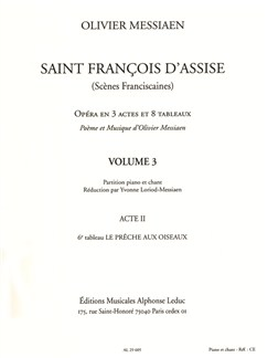 Messiaen: Saint François D'assise, Vol. 3 (Acte Ii, 6e Tableau) Réduction Chant Et Piano Books |
