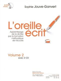 Jouve-Ganvert: L'oreille écrit (livre avec 2 cd) volume 2 : cahier et corrigé Books | Theory Books and Papers