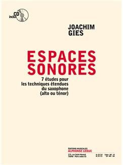 Gies: Espaces sonores (livre avec cd) 7 études pour les techniques étendues du saxophone (alto ou ténor) - le livre Books | Saxophone