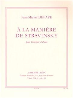 Defaye: A La Maniere De Stravinsky Pour Trombone Et Piano Books | Trombone
