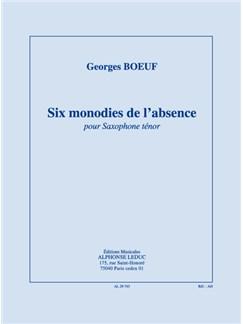 Boeuf: Six Monodies De L'absence Pour Saxophone Tenor Buch | Tenorsaxophon