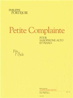 Philippe Portejoie: Petite Complainte (Alto Saxophone/Piano) Books | Alto Saxophone, Piano Accompaniment