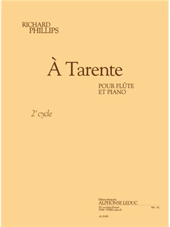 Richard Phillips: À Tarente (Flute/Piano) Books | Flute, Piano Accompaniment