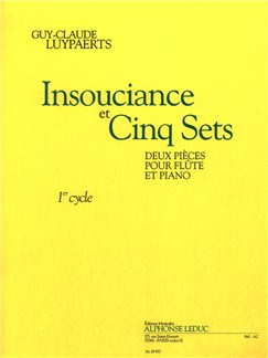 Guy-Claude Luypaerts: Insouciance Et Cinq Sets (Flute/Piano) Books | Flute, Piano Accompaniment