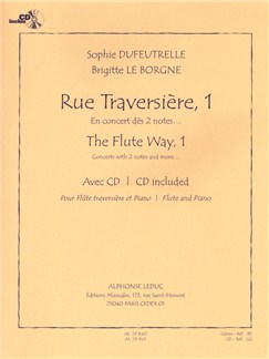 Sophie Dufeutrelle/Brigitte Leborgne: Rue Traversière 1 (Book/CD) Books and CDs | Flute