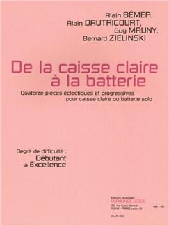 Alain Bémer: De La Caisse Claire À La Batterie - Débutant À Excellence) Books | Drums