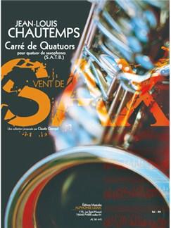 Chautemps: Carré de quatuors (8e) (collection vent de sax) pour quatuor de saxophones (satb) (partition et parties) Books | Saxophone