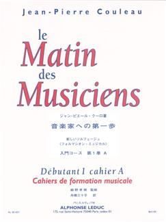 Jean-Pierre Couleau: Le Matin Des Musiciens Libro |