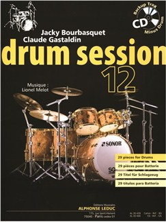 Jacky Bourbasquet/Claude Gastaldin: Drum Session 12 - 29 Pièces Pour Batterie (Book) Books | Drums