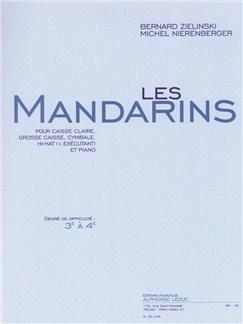 Nierenberger: Les mandarins (cycle 1 : degré 3 à 4) (3'50'') pour caisse claire, grosse caisse, cymbale, hi-hat (1 exéc.) et piano Books | Drums