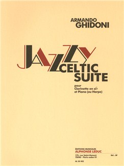 Armando Ghidoni: Jazzy Celtic Suite (Clarinet/Piano or Harp) Books | Clarinet, Piano Accompaniment