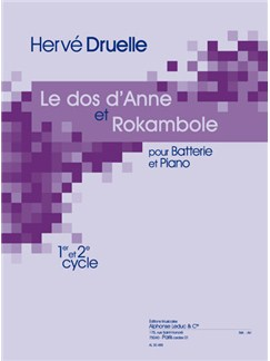 Hervé Druelle: Le Dos d'Anne Et Rakambole (Percussion/Piano) Books | Drums