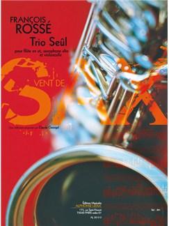 Rossé: Trio seûl (5'40'') (9e) (collection vent de sax) pour flute en ut, saxophone alto et violoncelle Books | Saxophone