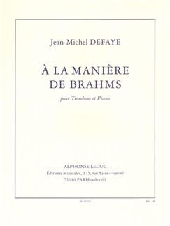 Jean-Michel Defaye: À La Manière De Brahms (Trombone/Piano) Books | Trombone, Piano Accompaniment