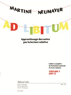 Neumayer: Ad Libitum (Im1) Cahiers Complets De Formation Musicale En 3 Volumes, Apprentissage Des Notes Par La Lecture Relative: Volume 1 Libro | Theory Books and Papers