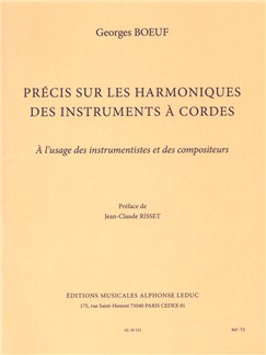 Boeuf: Précis sur les harmoniques des instruments à cordes à l'usage des instrumentistes et des compositeurs (traité) (préface de jean-claude risset) Books | String Ensemble